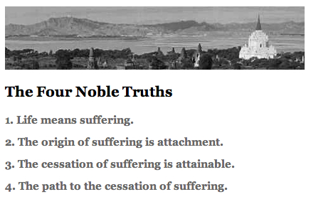 buddhism and the first noble truth of dukkha The four noble truths represent the central doctrines of all forms of  the first  of these four central buddhist teachings is that of dukkha,.